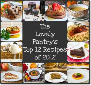Top Recipes 2012 - The Lovely Pantry